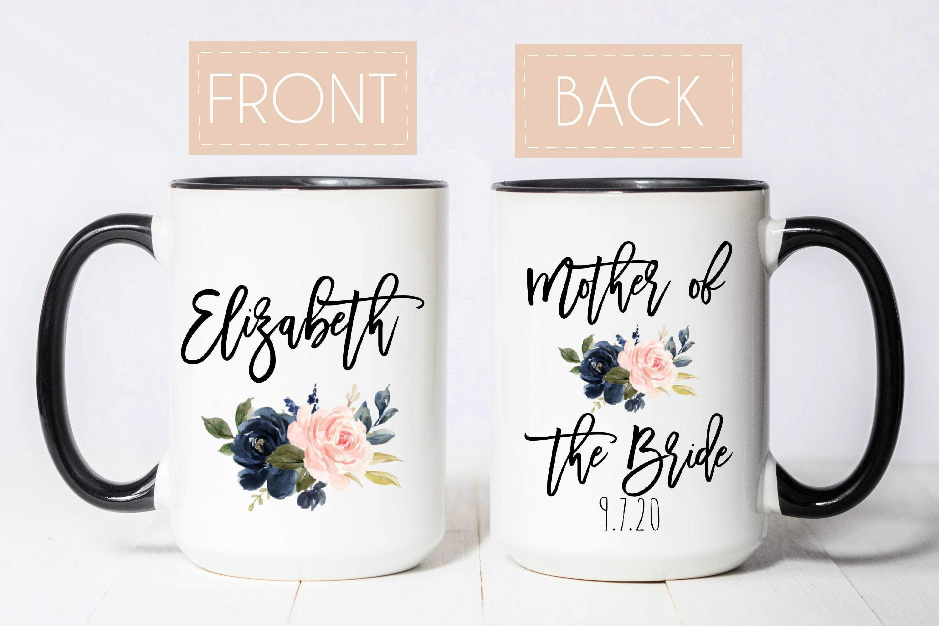 Mother of the Bride Mug Personalized Mother of the Bride Gift