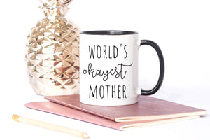 World's okayest mother mug