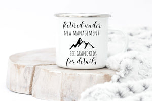 Retired under new management mug