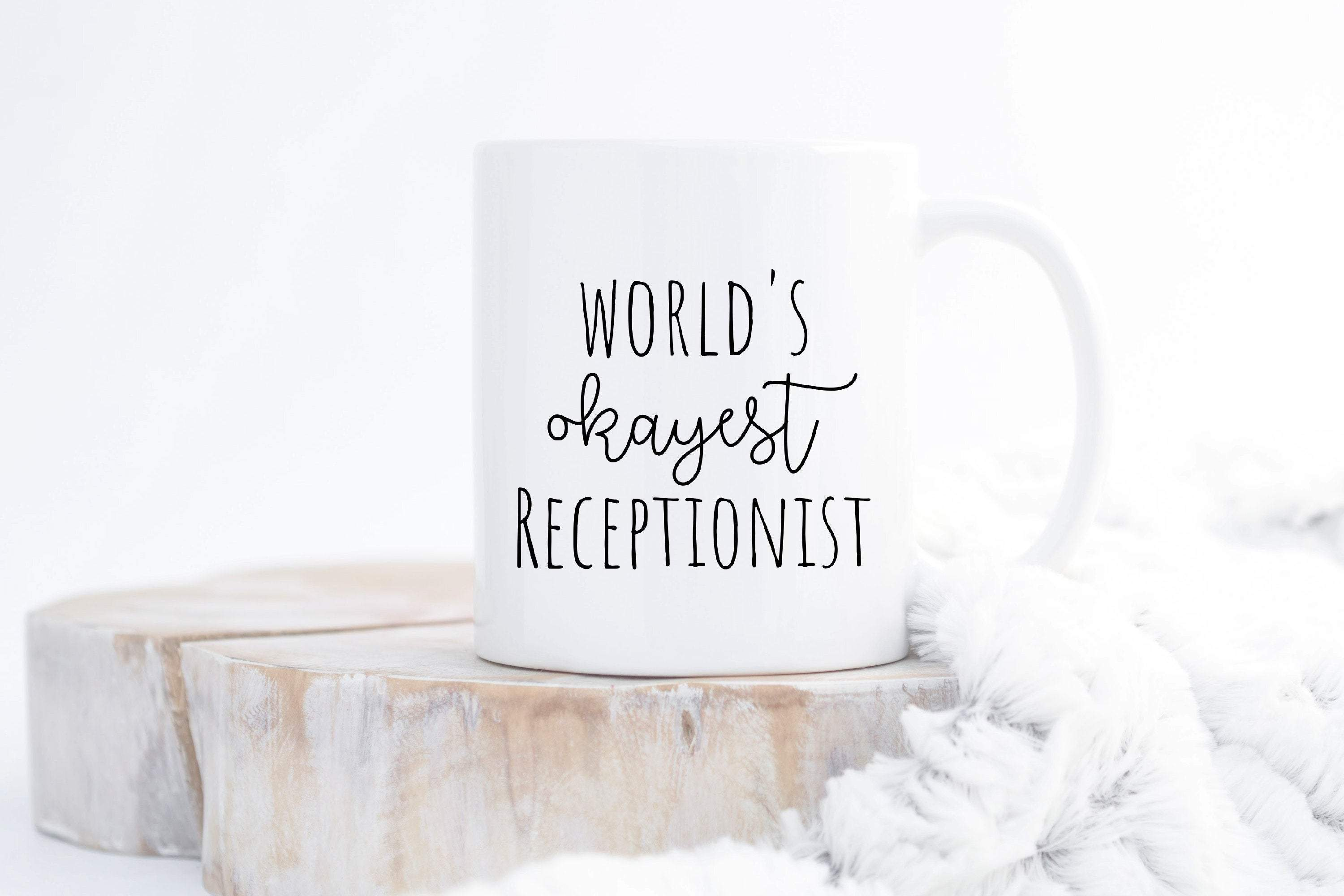 World's Okayest Receptionist gifts