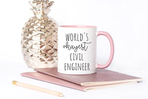 World's Okayest Civil Engineer gifts for women