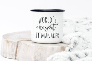 World's Okayest IT Manager mug
