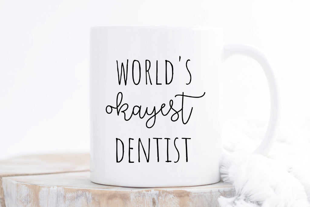 Coffee Mug for Dentist