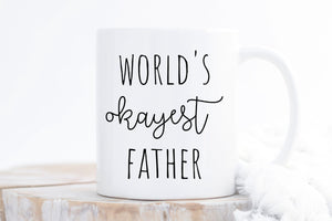 World's Okayest Father Coffee Mug