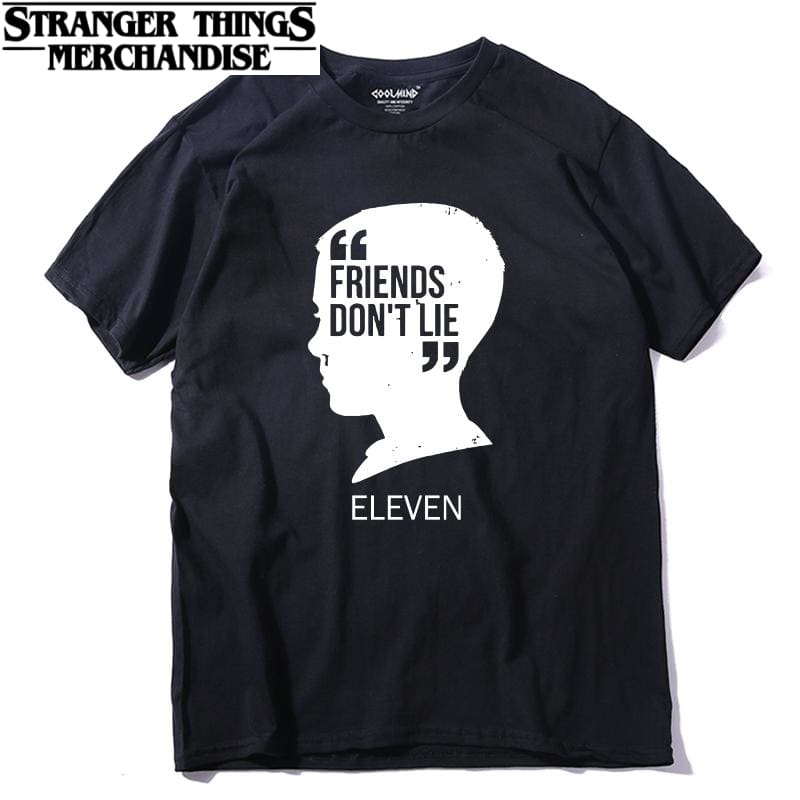 Stranger Things Shirt <br> Eleven Friends don't Lie