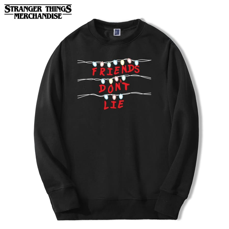 Stranger Things Sweatshirt <br>Friends Don't Lie