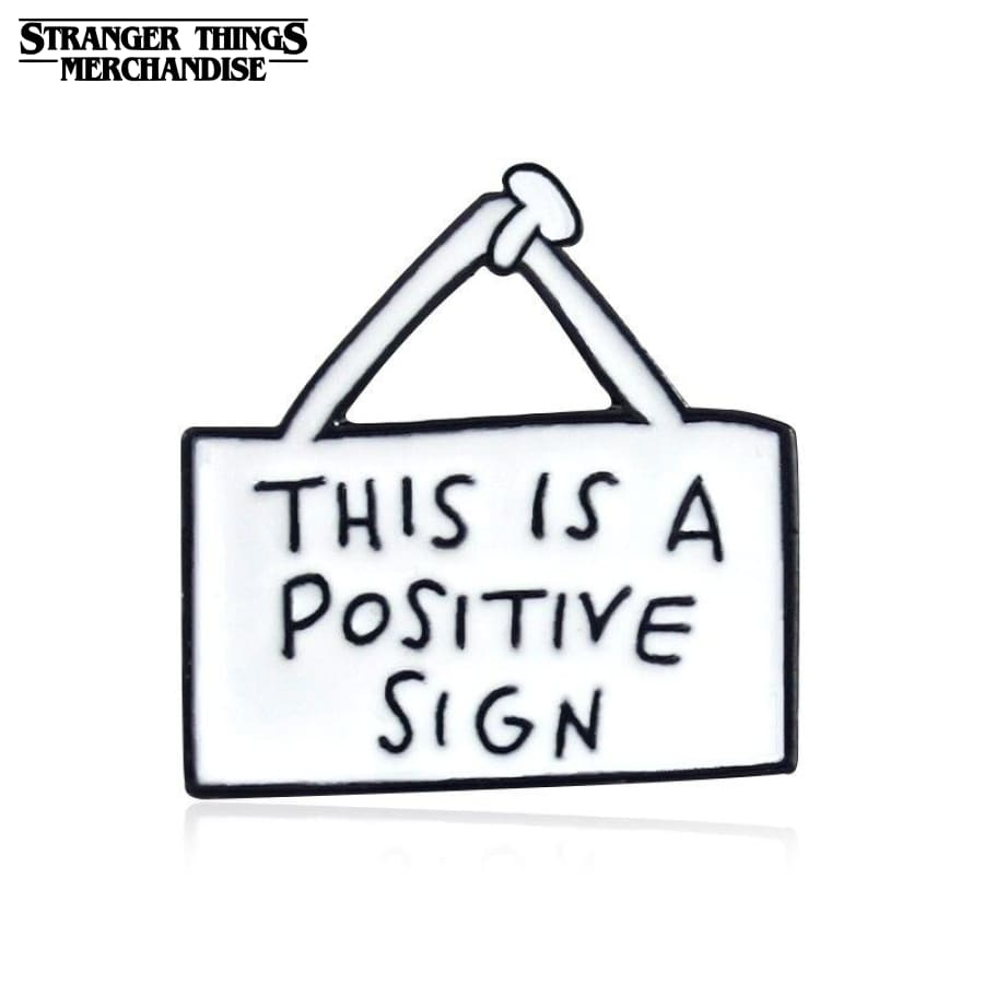 Stranger Things Lapel Pin <br>This is a positive sign