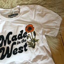 Load image into Gallery viewer, Made in the West T-Shirt