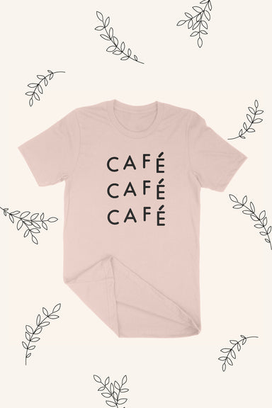cafe cafe cafe t-shirt for coffee lovers by mimi & august