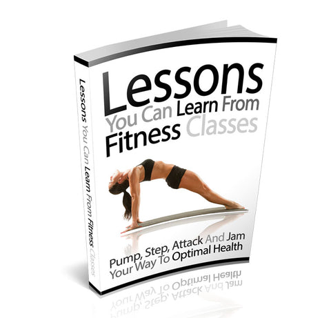 Lessons You Can Learn From Fitness Classes ebook