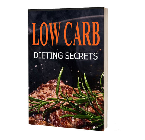 Low Carb Dieting Secrets ebook