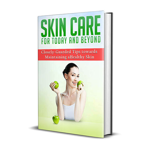 Skin Care For Today And Beyond