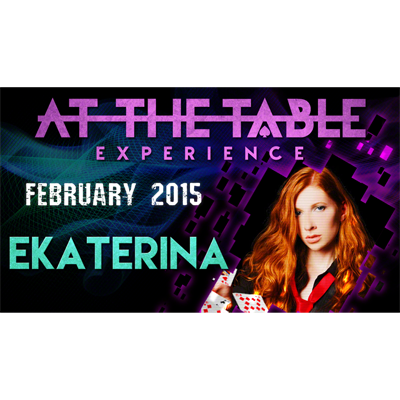 At the Table Live Lecture - Ekaterina 2/25/2015 - video DOWNLOAD