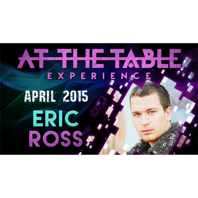 At the Table Live Lecture - Eric Ross 4/1/2015 - video DOWNLOAD