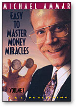 Money Miracles Volume 1 by Michael Ammar