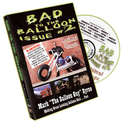 Bad to the Balloon (Issue 2)