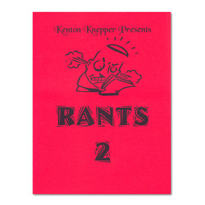 Rants 2 by Kenton Knepper - Book