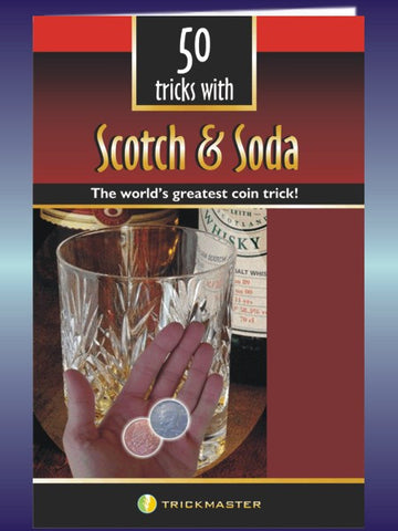 50 Tricks with Scotch and Soda