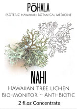 Load image into Gallery viewer, Nahi ~ Hawaiian Tree Lichen Medicinal Spagyric Tincture