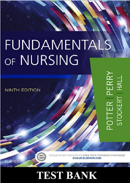 Fundamentals of Nursing 9th edition Test Bank Potter and Perry Test Bank
