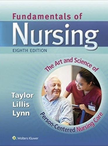 Fundamentals of Nursing 8th edition Taylor Test Bank