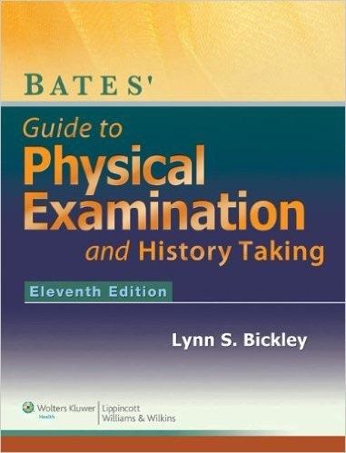 Bates' Guide to Physical Examination and History Taking 11th Bickley Test Bank