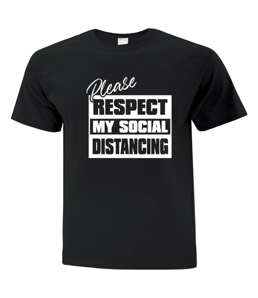 COVID-19 TEE SHIRT PLEASE RESPECT MY SOCIAL DISTANCING