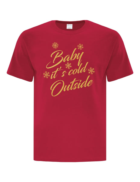 Baby It's Cold Outside- Red Unisex T-Shirt with Metallic Gold Print