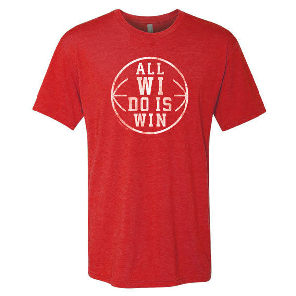 All WI Do Is Win Bball 6010 - Vintage Red