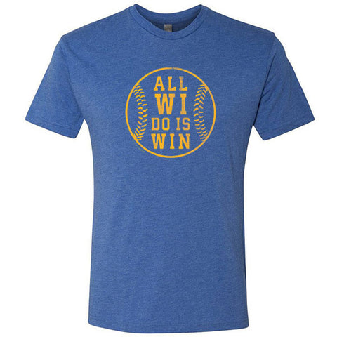 All WI Do Is Win Baseball Edition Tri-Blend T-shirt - Vintage Royal