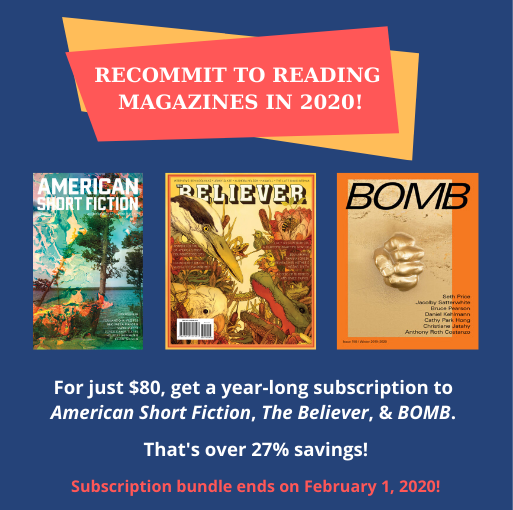 BOMB, The Believer, and American Short Fiction: New Year's Subscription Bundle