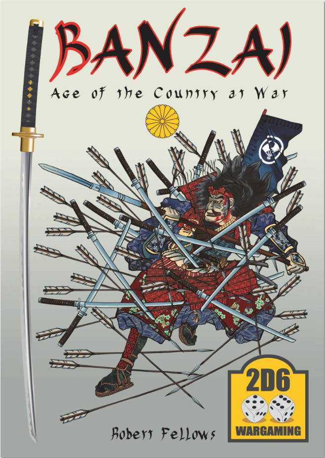 Banzai: Age of the Country at War (3rd Edition hardback)