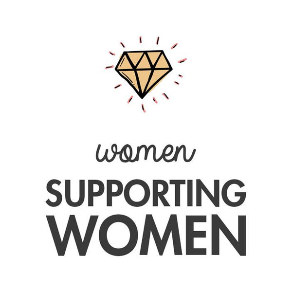 Women supporting Women Campaign - A month of inspiring stories, product giveaways and amazing collaborations!