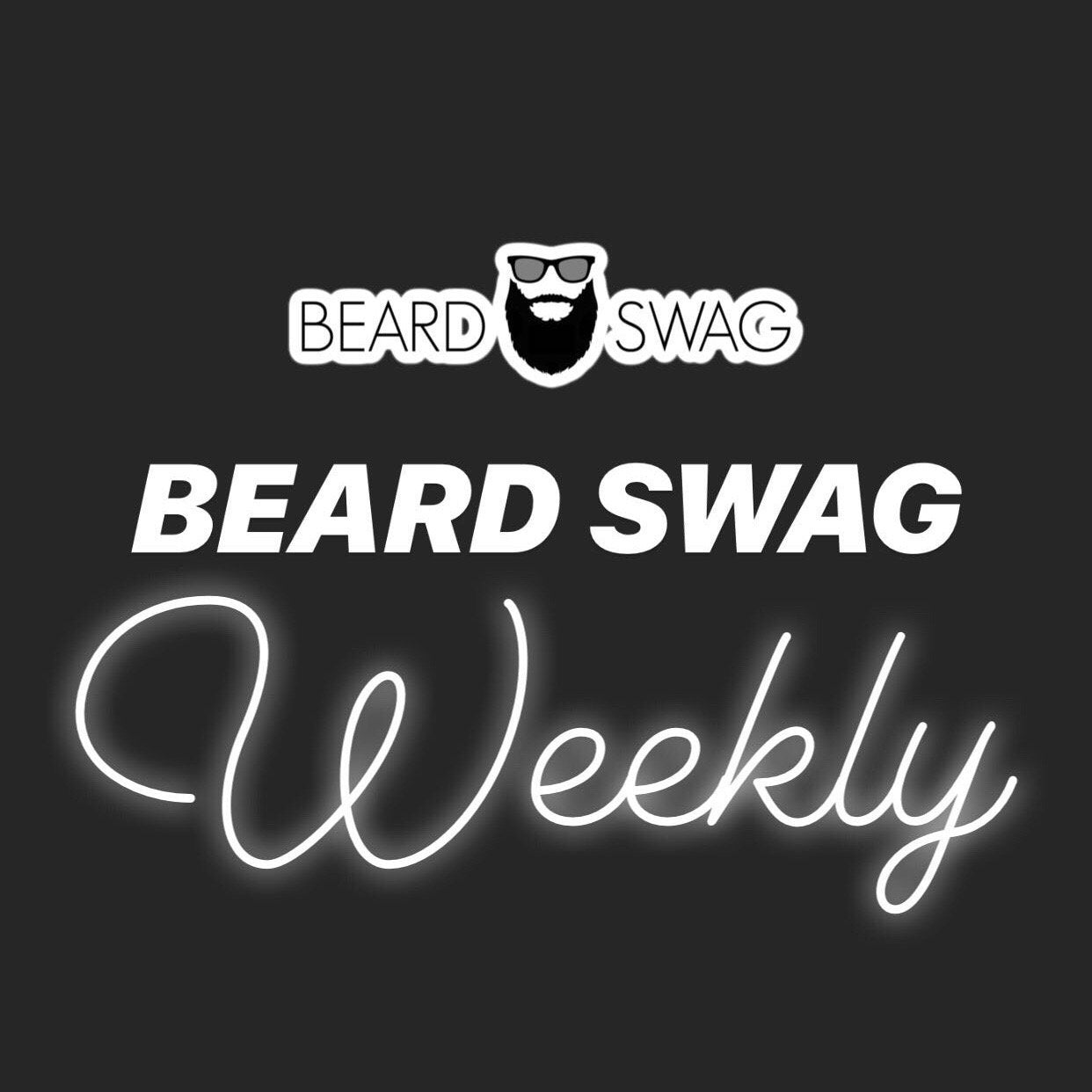 Beard Swag Weekly - The Beginning | Beard Swag