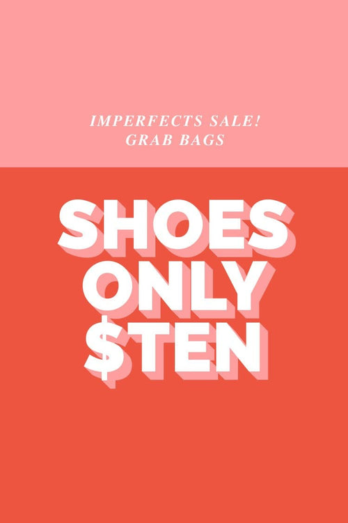 """Less than Perfect"" Shoes Grab Bag!"