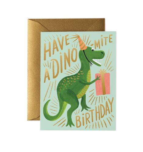 Have a dino-mite Birthday birthday card by Rifle Card Co.