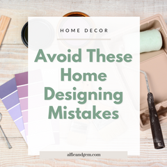 DIY Home Designing? Avoid These Most Common Mistakes