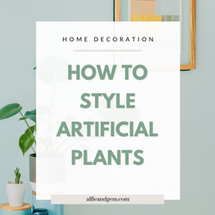 How To Decorate Your Home Using Faux Plants