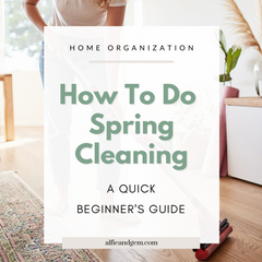 The Quick Beginner's Guide To Spring Cleaning Your Home