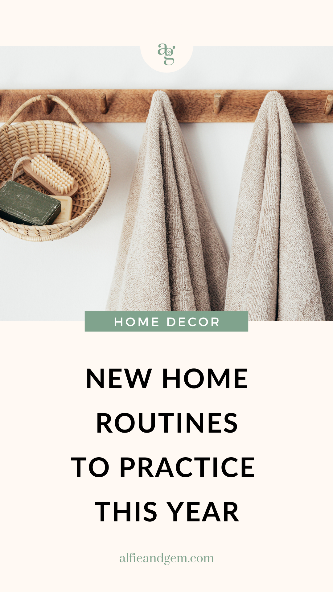 2021 home routines for more organized home