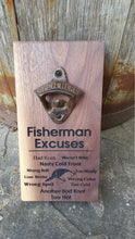 Load image into Gallery viewer, Personalised Wall Mount Bottle Opener Laser Engraved Fisherman Excuses Fish Sayings