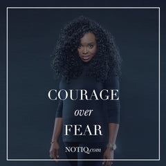 Courage over Fear