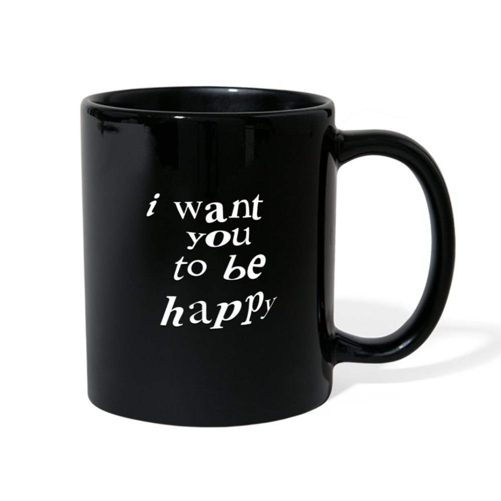 Load image into Gallery viewer, NAZ - I WANT YOU TO BE HAPPY (MUG) - black