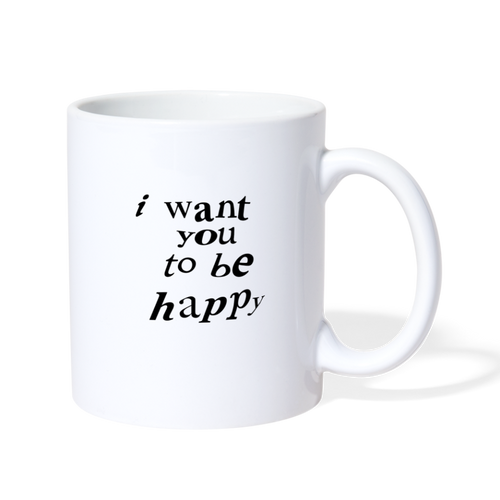 NAZ - I WANT YOU TO BE HAPPY (MUG) - white