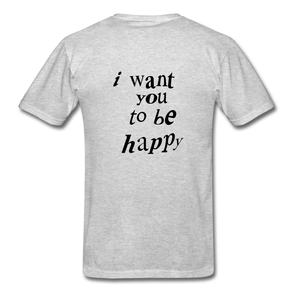 Load image into Gallery viewer, NAZ - I WANT YOU TO BE HAPPY (MENS) - heather gray