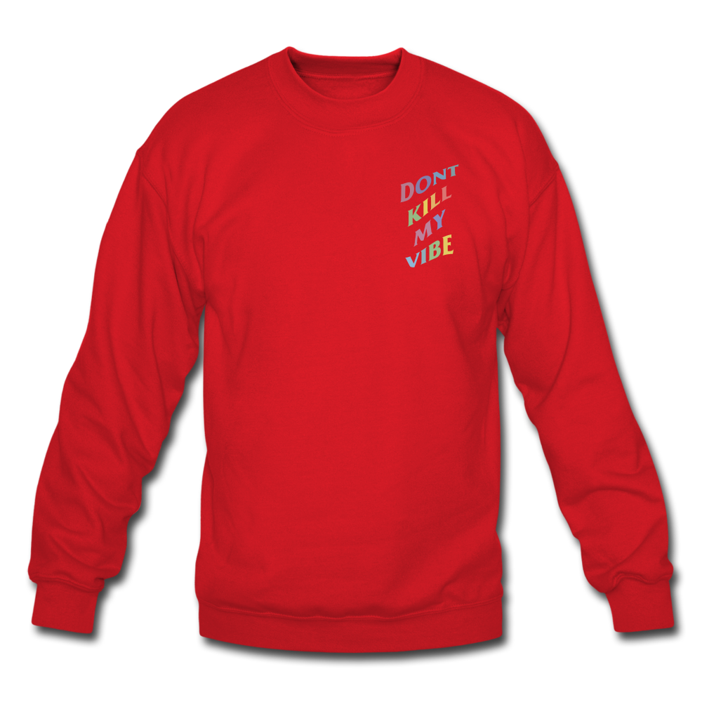Load image into Gallery viewer, Don't Kill My Vibe Sweatshirt - red