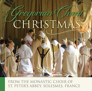 Christmas Chants From The Benedictine Abbey of Solemes France