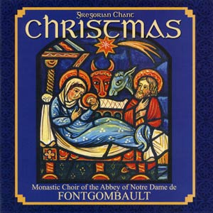 Christmas Chant Benedictine Monks of Fontgombault Abbey
