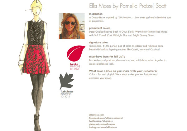 Ella Moss by Pamella Protzel-Scott Fall Winter Autumn 2013 Pantone Color Report Forecast