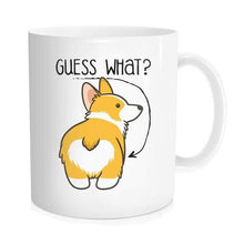 Load image into Gallery viewer, Guess What Corgi Butt Coffee Mug - Idealpaws